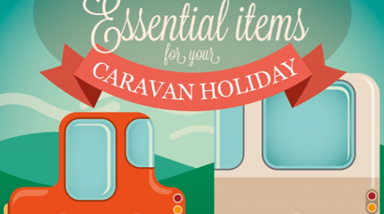 10 Essential items for your caravan holiday